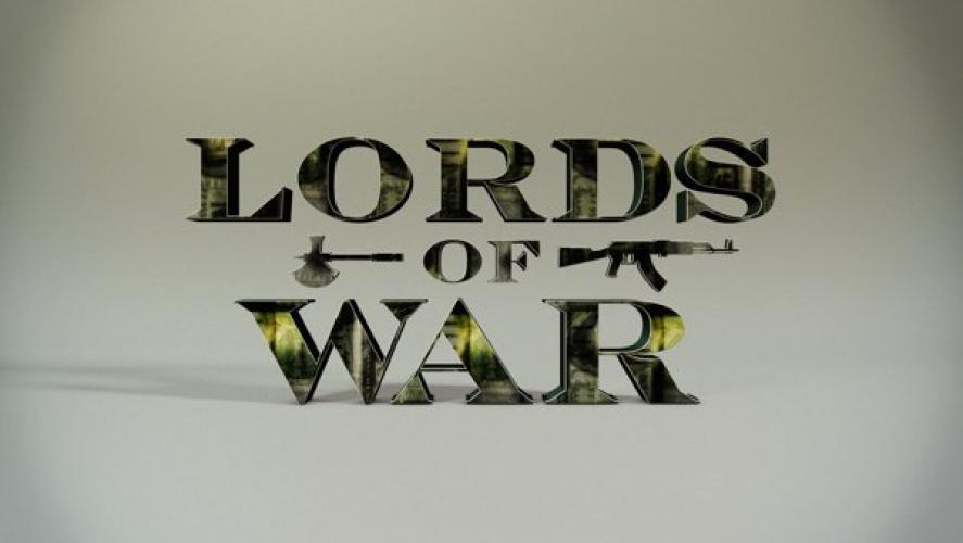 Lords of War next episode air date poster