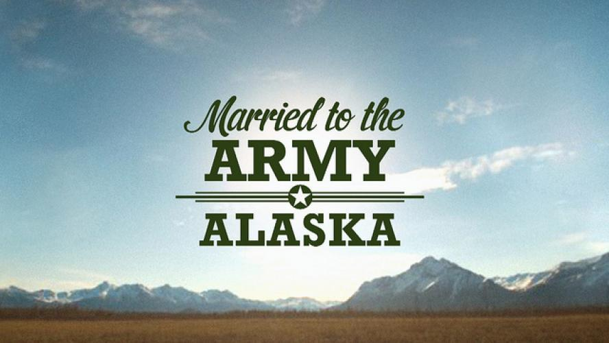 Married to the Army: Alaska next episode air date poster