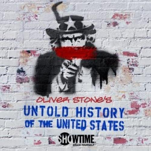 Oliver Stone's Secret History of America next episode air date poster