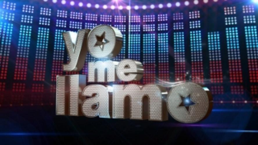 Yo Me Llamo next episode air date poster
