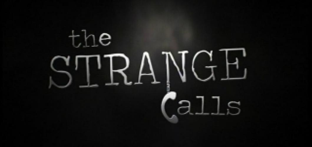 The Strange Calls next episode air date poster
