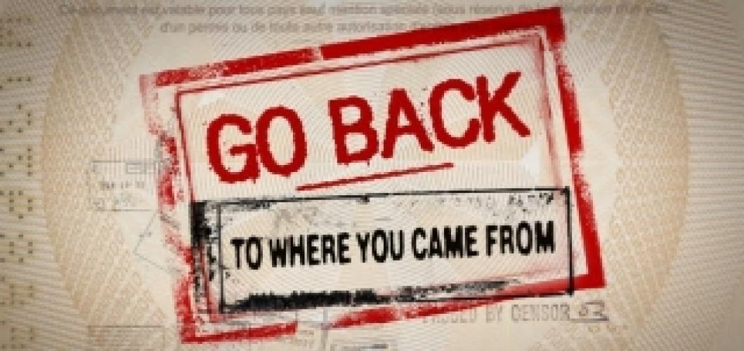 Go Back to Where You Came From next episode air date poster