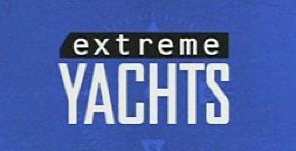 Extreme Yachts next episode air date poster