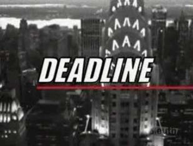 Deadline next episode air date poster