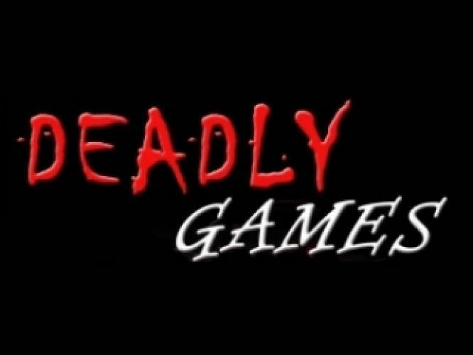 Deadly Games next episode air date poster