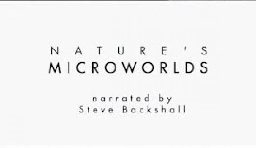 Nature's Microworlds next episode air date poster
