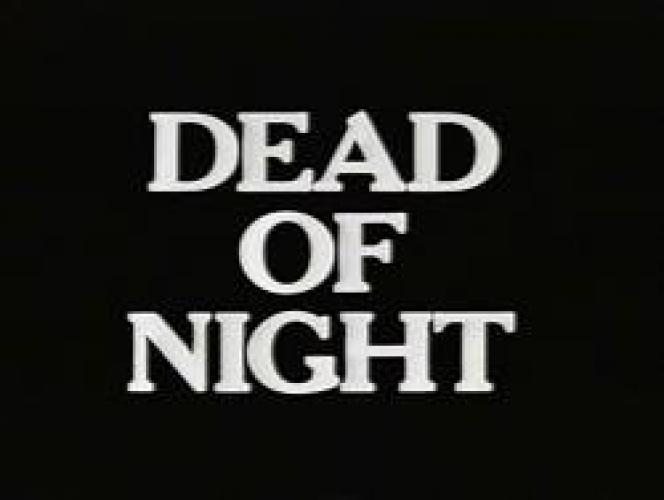 Dead of Night next episode air date poster