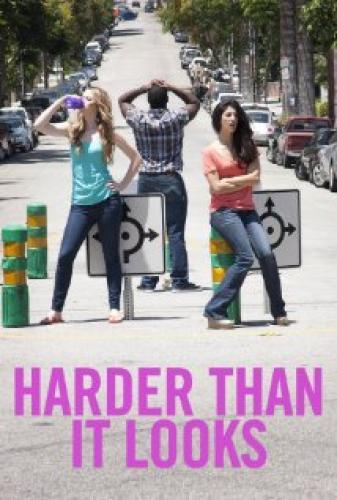 Harder Than It Looks next episode air date poster