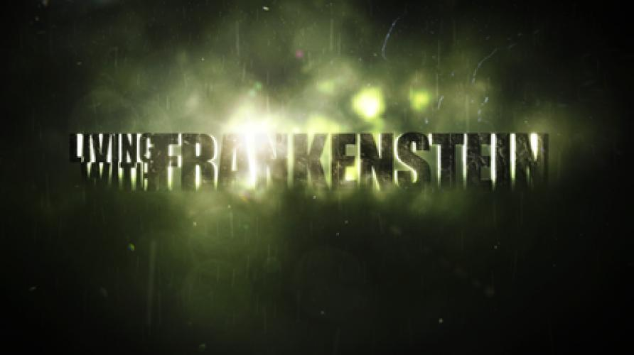 Living with Frankenstein next episode air date poster