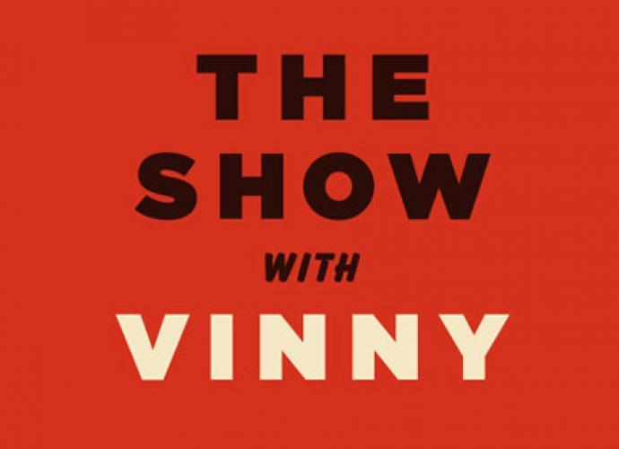 The Show with Vinny next episode air date poster