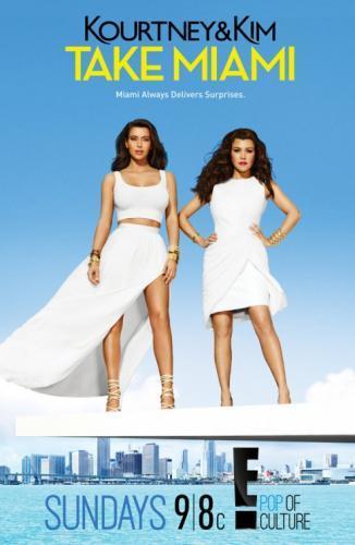 Kourtney & Kim Take Miami next episode air date poster