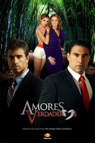 Amores Verdaderos next episode air date poster