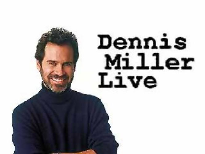 Dennis Miller Live next episode air date poster