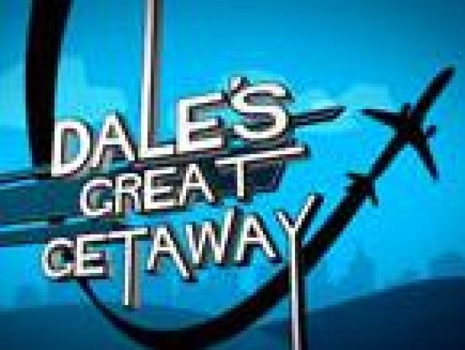 Dale's Great Getaway next episode air date poster