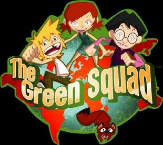 The Green Squad next episode air date poster