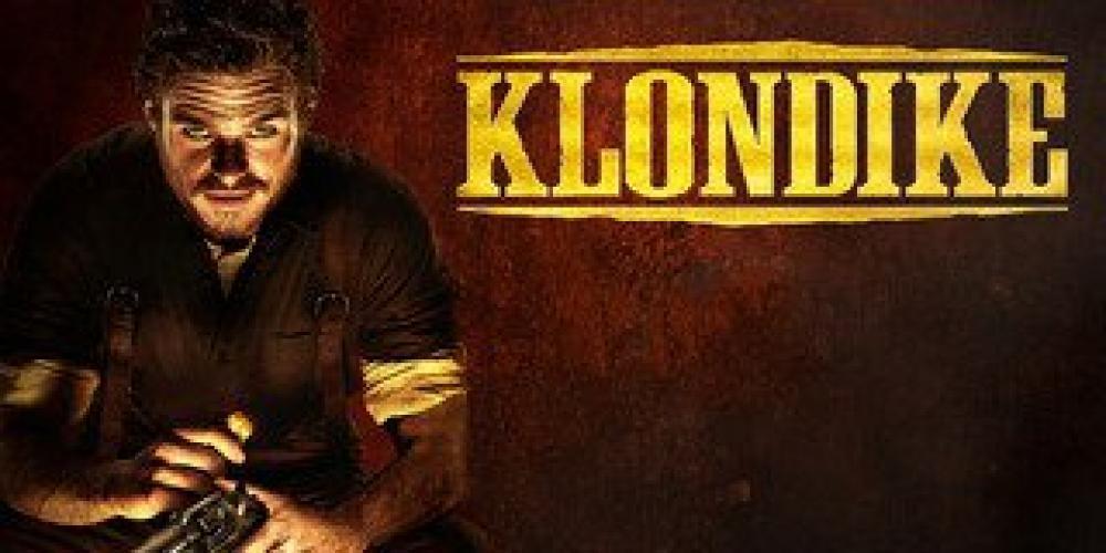 Klondike (2014) next episode air date poster