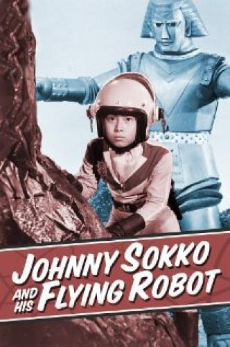 Johnny Sokko and His Flying Robot next episode air date poster