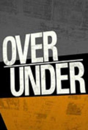 Over/Under next episode air date poster