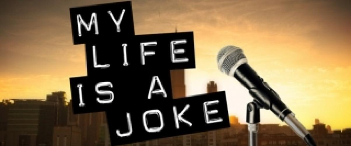 My Life Is a Joke next episode air date poster