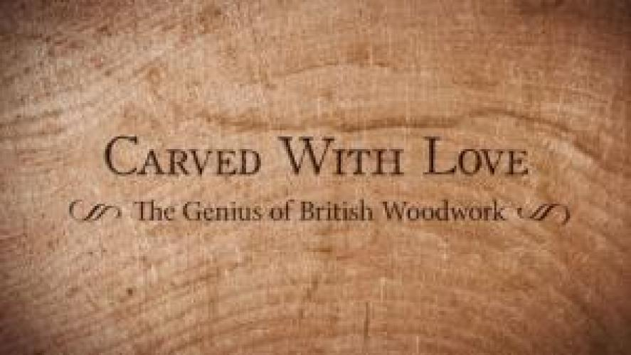 Carved with Love: The Genius of British Woodwork next episode air date poster
