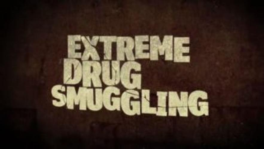 Extreme Smuggling next episode air date poster