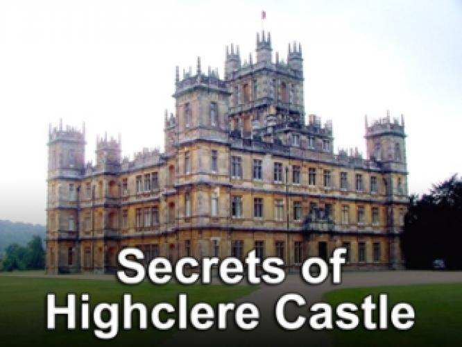Secrets of Highclere Castle next episode air date poster