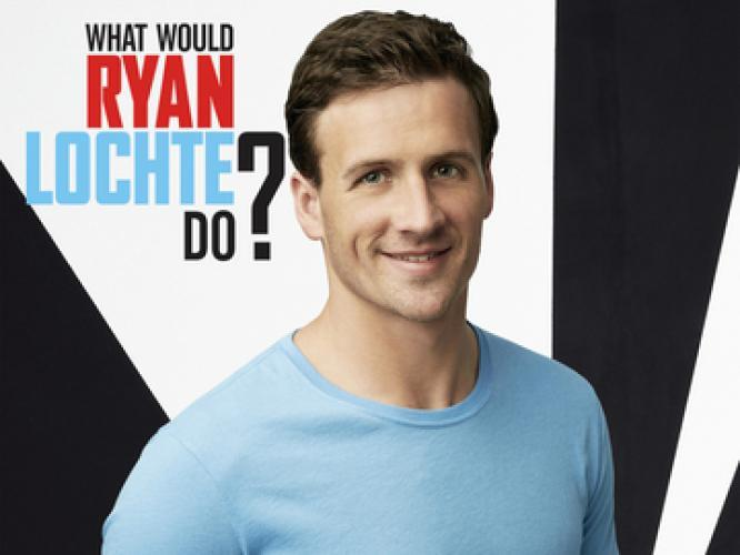 What Would Ryan Lochte Do? next episode air date poster