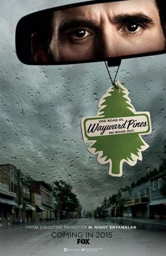 Wayward Pines next episode air date poster