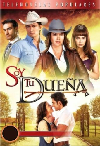Soy Tu Dueña next episode air date poster