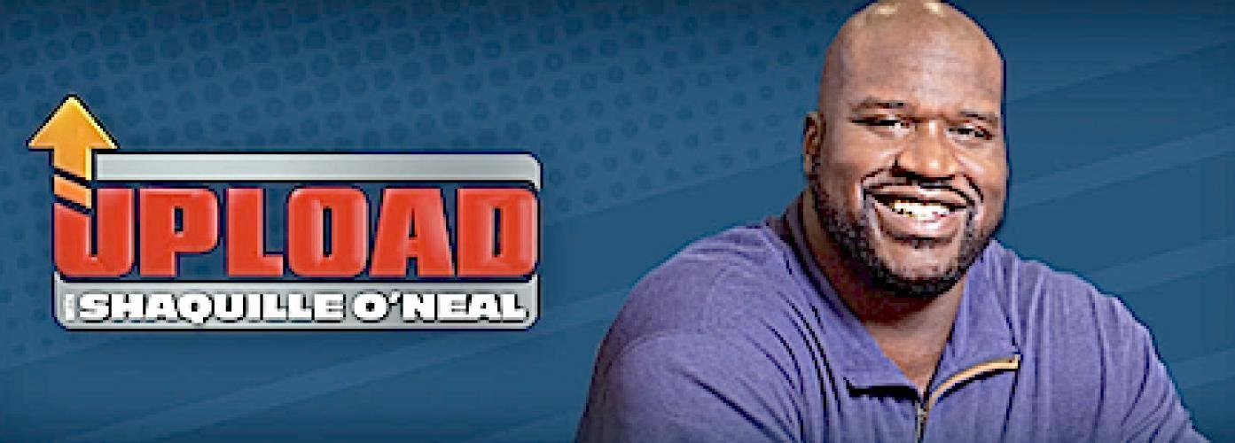 Upload with Shaquille O'Neal next episode air date poster