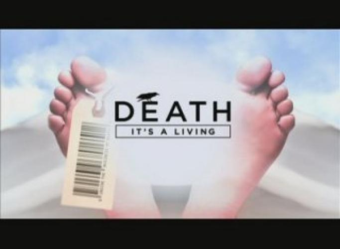 Death: It's a Living next episode air date poster