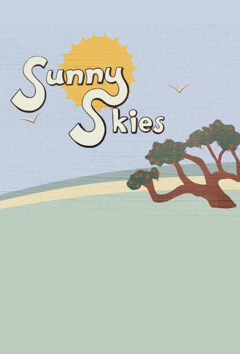 Sunny Skies next episode air date poster