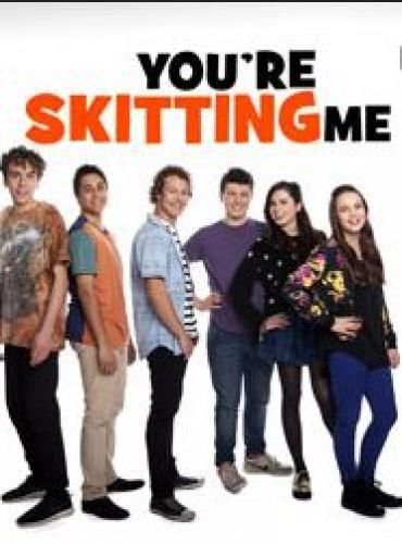 You're Skitting Me next episode air date poster