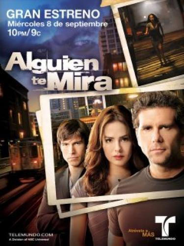 Alguien Te Mira next episode air date poster