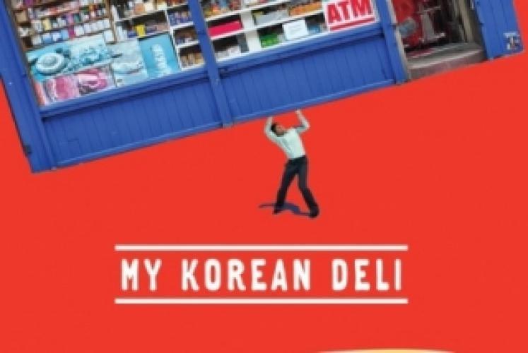 My Korean Deli next episode air date poster