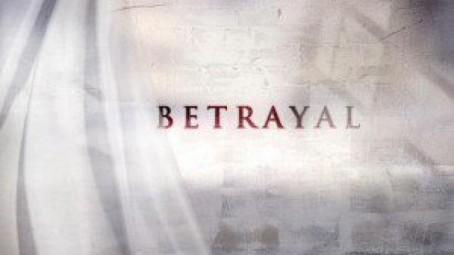 Betrayal next episode air date poster