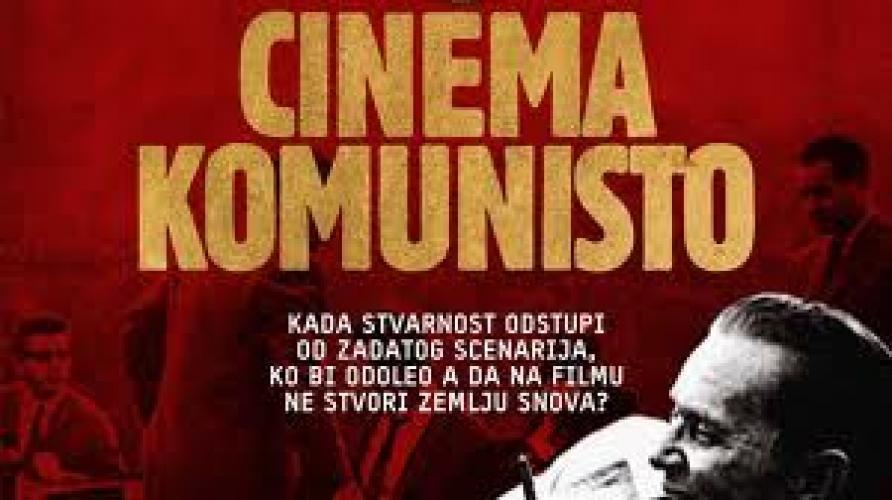 Cinema Komunisto next episode air date poster