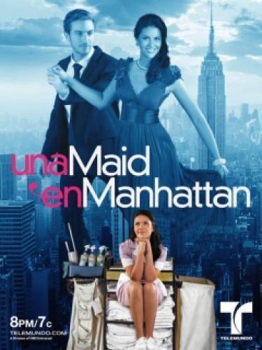 Una Maid en Manhattan next episode air date poster