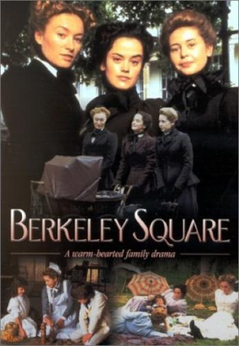 Berkeley Square next episode air date poster