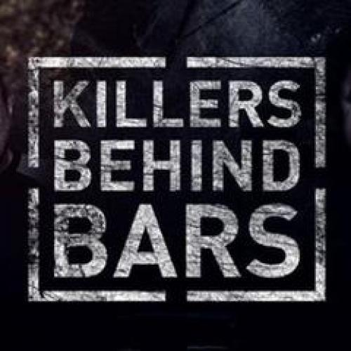 Killers Behind Bars next episode air date poster