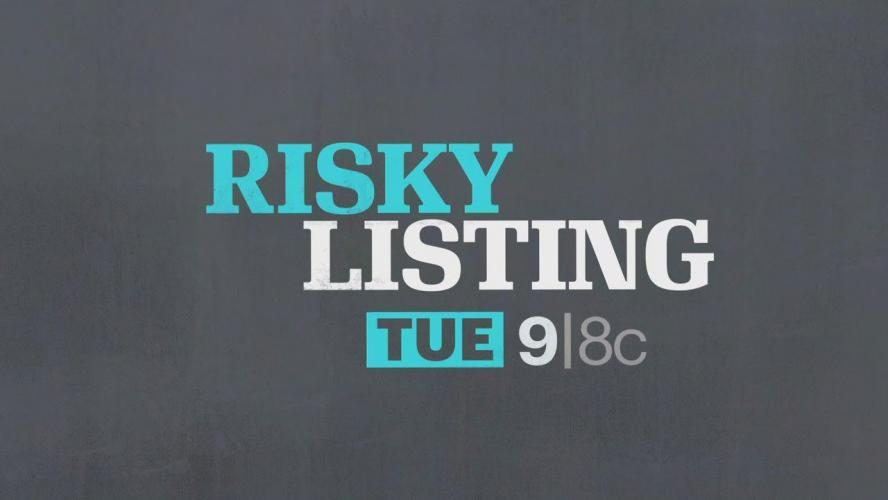 Risky Listing next episode air date poster