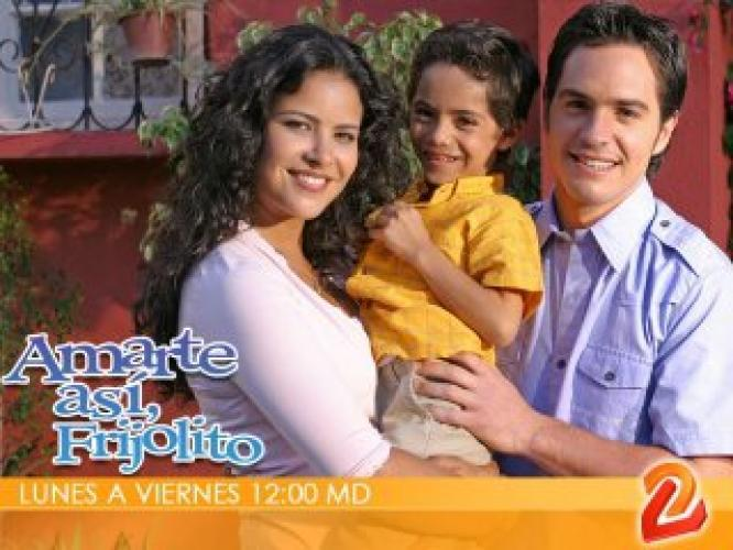 Amarte asi, Frijolito next episode air date poster