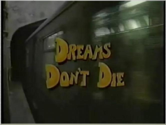 Dreams Don't Die next episode air date poster