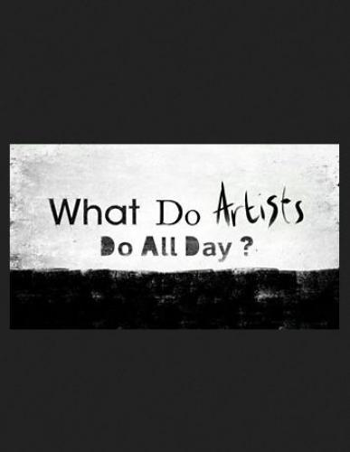 What Do Artists Do All Day? next episode air date poster