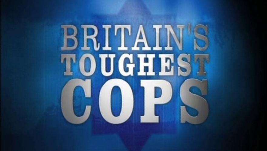 Britain's Toughest Cops next episode air date poster