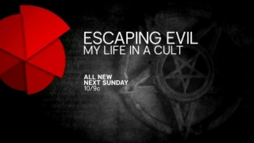 Escaping Evil - My Life in a Cult next episode air date poster