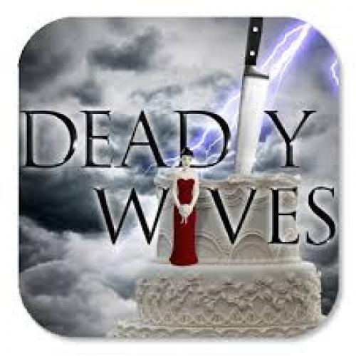 Deadly Wives next episode air date poster