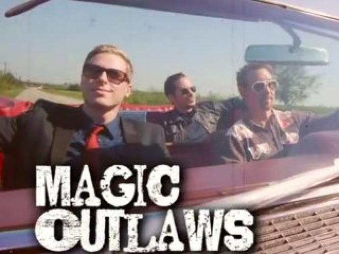 Magic Outlaws next episode air date poster