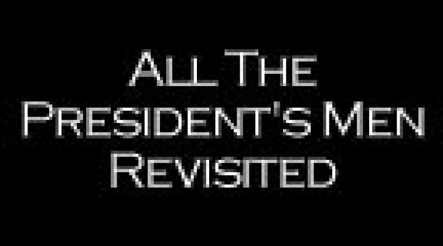 All The Presidents Men Revisited‎ next episode air date poster