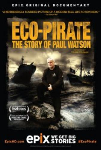 Eco-Pirate: The Story of Paul Watson next episode air date poster